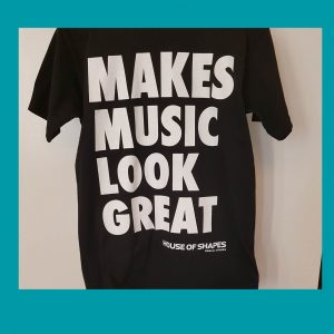 T-SHIRT, MAKES MUSIC LOOK GREAT